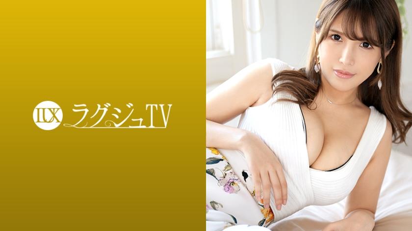 ラグジュTV 1139 梨沙 30歳 化粧品販売員 259LUXU-1156(笠原あずさ)